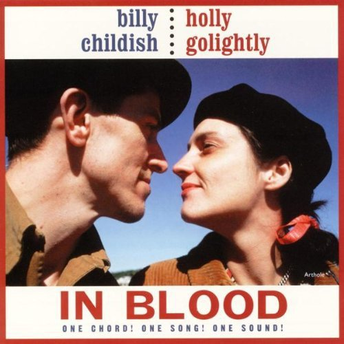 Billy & Holly Golight Childish In Blood