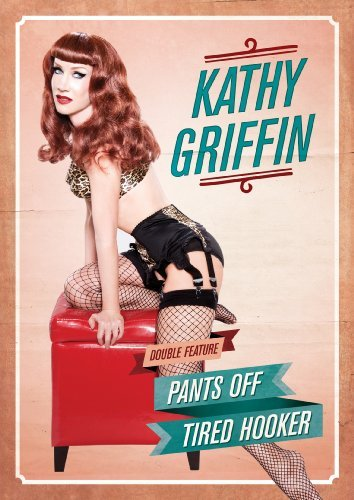 Kathy Griffin Pants Off Tired Hooker Ws Nr