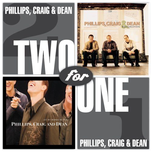 Phillips Craig Dean 2 For 1 Let My Words Restorat 2 CD Set