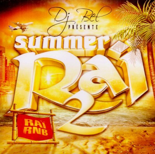 Summer Rai Vol. 2 Summer Rai Import Eu Mixed By Dj Bel