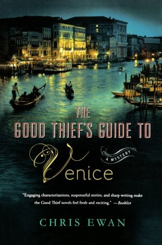 Chris Ewan The Good Thief's Guide To Venice A Mystery