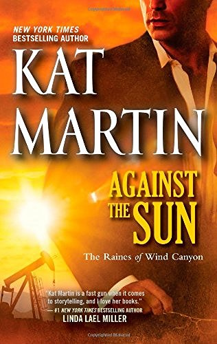Kat Martin Against The Sun Original Large Print