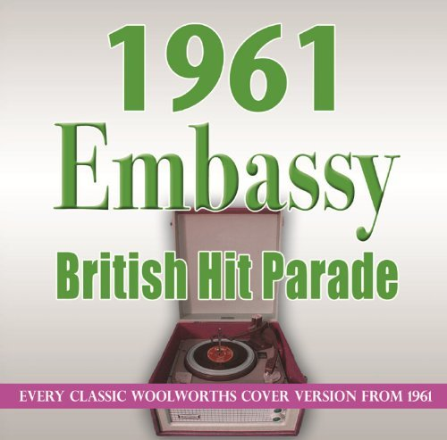 Embassy British Hit Parade 1961 Embassy British Hit Parade 1961 Embassy British Hit Parade 1961
