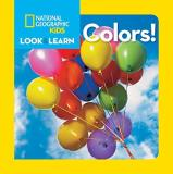 National Geographic Society National Geographic Little Kids Look And Learn Colors
