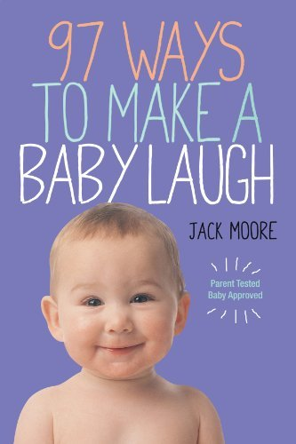 penny-gentieu-97-ways-to-make-a-baby-laugh-0002-editionsecond-edition-