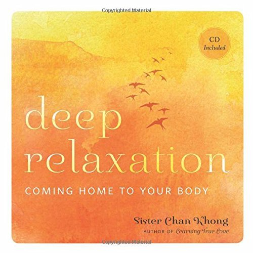 sister-chan-khong-deep-relaxation-coming-home-to-your-body
