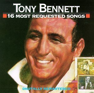 Tony Bennett 16 Most Requested Songs