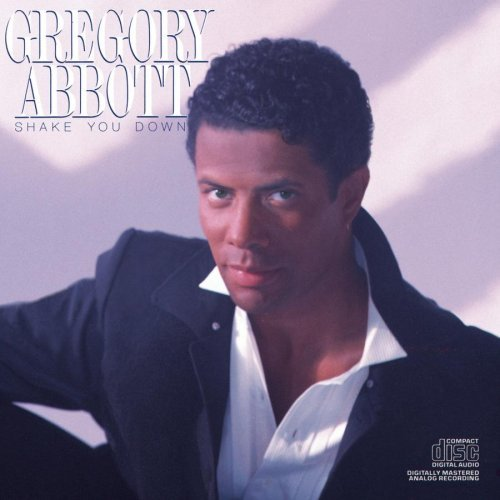 Gregory Abbott/Shake You Down@This Item Is Made On Demand@Could Take 2-3 Weeks For Delivery