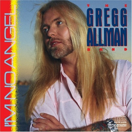 Gregg Allman Band I'm No Angel