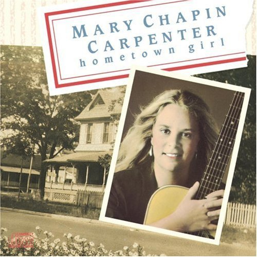 Mary Chapin Carpenter Hometown Girl