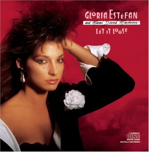 Gloria Estefan Let It Loose