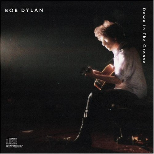 Bob Dylan Down In The Groove