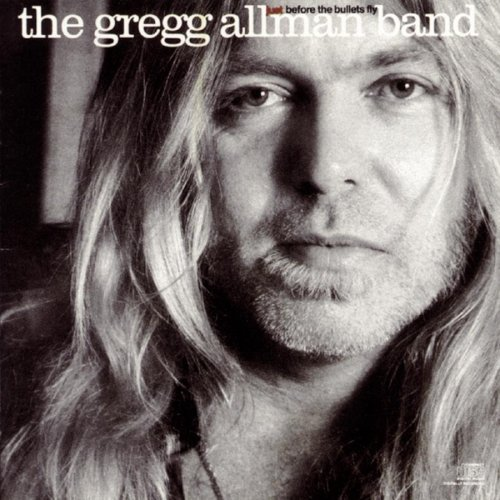 Allman Gregg Band Just Before The Bullets Fly