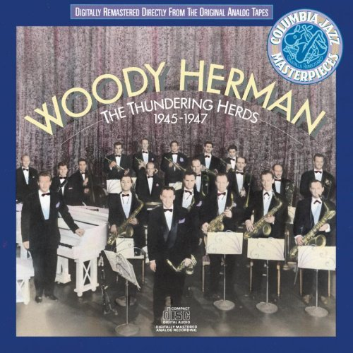 Woody Herman Thundering Herds '45 47 This Item Is Made On Demand Could Take 2 3 Weeks For Delivery