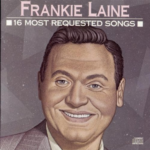 frankie-laine-16-most-requested-songs
