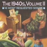 16 Most Requested Songs Vol. 2 1940's 16 Most Requeste James Goodman Lee Brown Cugat 16 Most Requested Songs