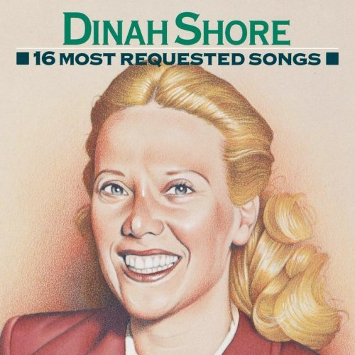 Shore Dinah 16 Most Requested Songs