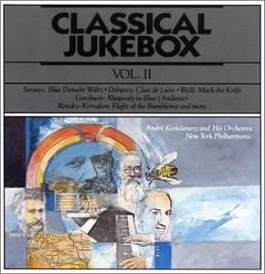 Classical Juke Box Vol. 2 Kostelanetz & Orch