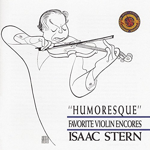 Isaac Stern Humoresque Vn Encores Stern (vn)