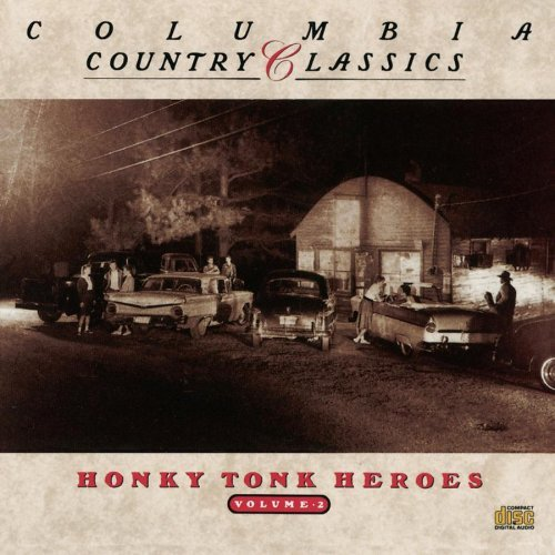 country-classics-vol-2-honky-tonk-heroes-tillman-wills-dickens-frizzell-country-classics