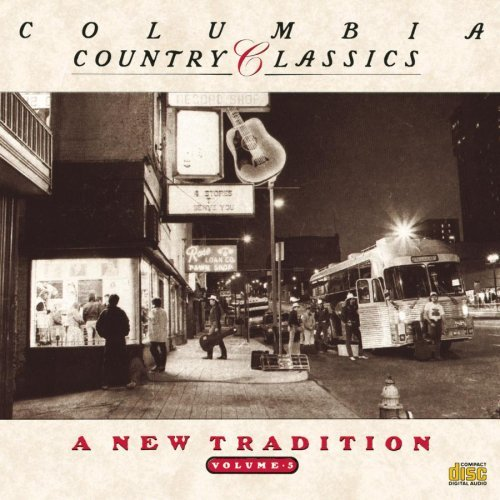 Country Classics Vol. 5 New Tradition Cash Byrds Skaggs Haggard Poco Country Classics