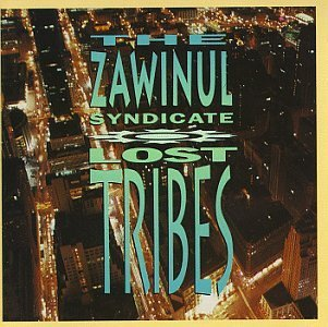 Zawinul Syndicate Lost Tribes