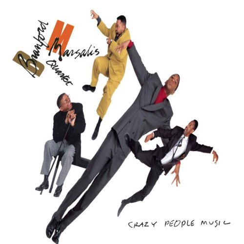 Marsalis Branford Quartet Crazy People Music