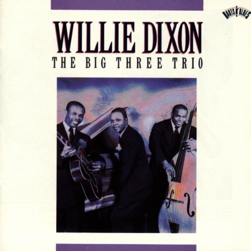 willie-dixon-big-three-trio
