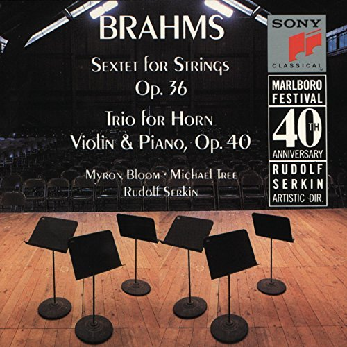 Johannes Brahms/Sextet@Bloom/Tree/Serkin/Carmirelli