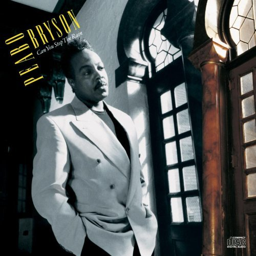 Peabo Bryson/Can You Stop The Rain