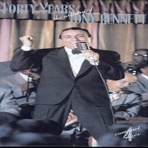 Tony Bennett Forty Years The Artistry Of To