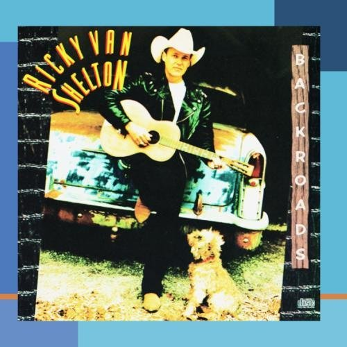 Ricky Van Shelton Backroads