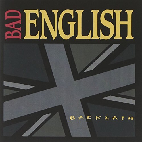 Bad English Backlash