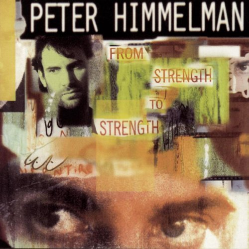 Himmelman Peter From Strength To Strength