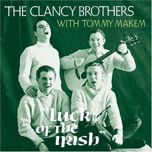 Clancy Brothers Makem Luck Of The Irish