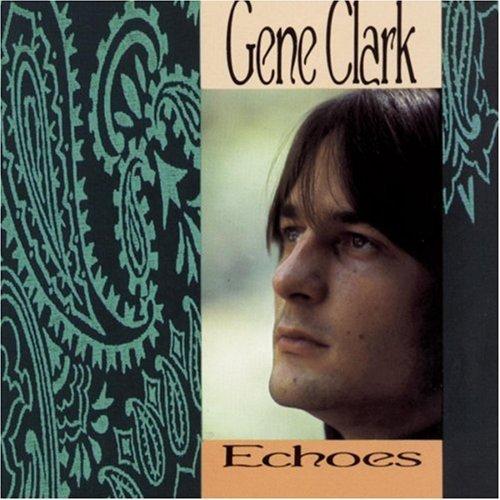 gene-clark-echoes