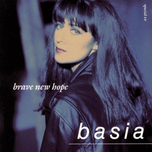 Basia/Brave New Hope