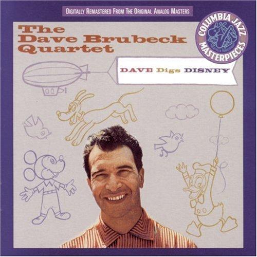 Dave Quartet Brubeck/Dave Digs Disney