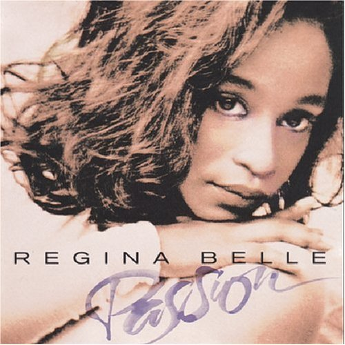 Regina Belle/Passion@This Item Is Made On Demand@Could Take 2-3 Weeks For Delivery