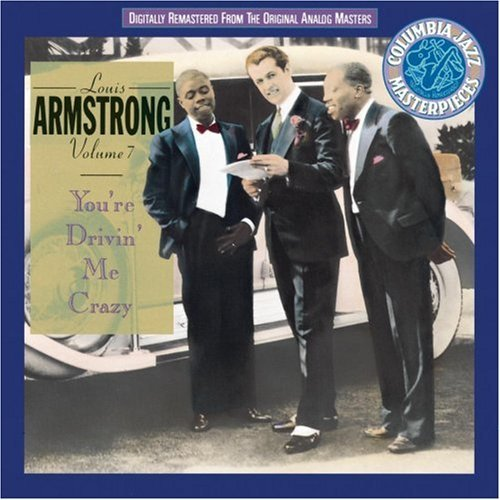 Louis Armstrong Vol. 7 You're Driving Me Crazy