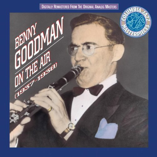 Goodman Benny On The Air (1937 38) 2 CD Set