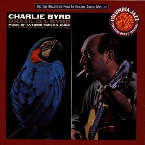 Charlie Byrd/Brazilian Byrd
