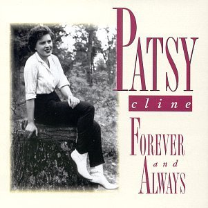 Patsy Cline Forever & Always