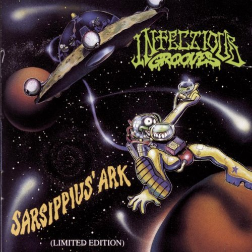 Infectious Grooves Sarsippius' Ark (limited Editi