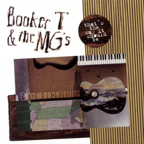 Booker T. & The Mg's That's The Way It Should Be