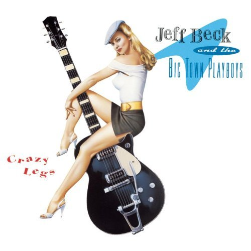 Jeff & Big Town Playboys Beck Crazy Legs