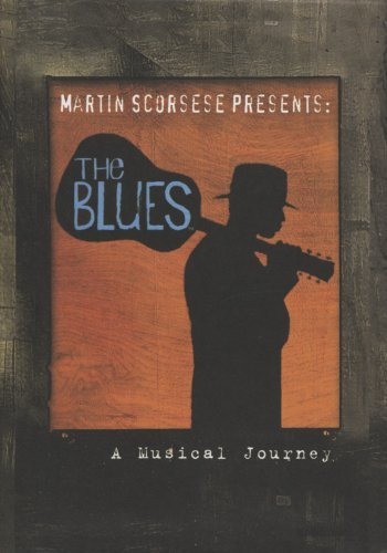 Martin Scorsese Presents The Blues Martin Scorsese Presents The Blues 7 DVD Set