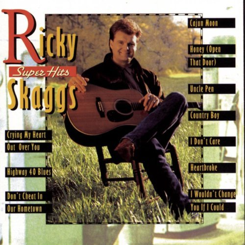 Ricky Skaggs Super Hits Super Hits