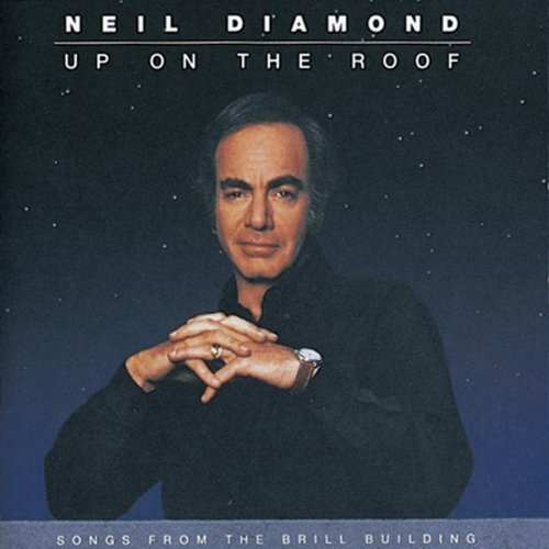 Diamond Neil Up On The Roof Songs From The