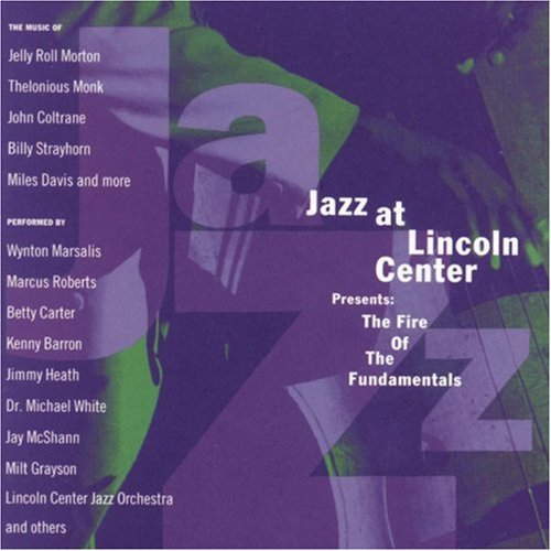 Jazz At Lincoln Center Pres Jazz At Lincoln Center Present White Marsalis Barron Roberts Heath Williams Grayson Carter